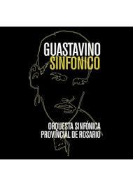 Guastavino Sinfónico
